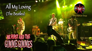 "Me First and The Gimme Gimmes ""All My Loving"" (The Beatles) @ Sala Apolo (10/02/2017) Barcelona"