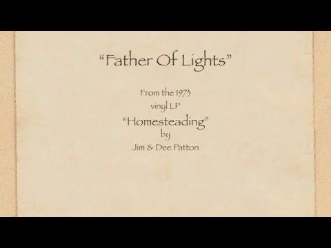 Father Of Lights - Jim & Dee Patton - Lyrics