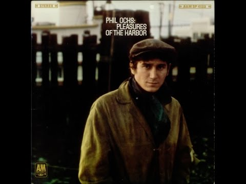 Pleasures of the Harbor Full Album - Phil Ochs 1967 (The War Is Over added at end)