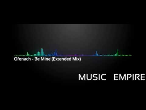 Ofenbach - Be Mine (Extended Mix)