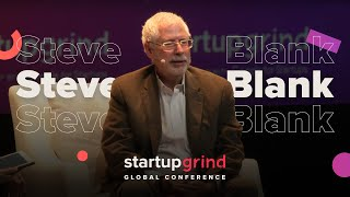 How to Keep Your Job as Your Company Grows — Steve Blank (Author, The Four Steps to Epiphany)