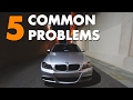 5 Common Problem on the BMW 3 Series E90 ( N52 )