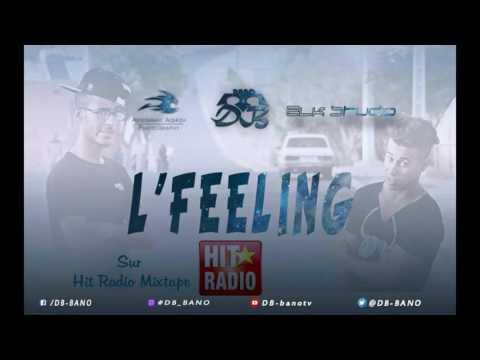 DB BANO - L'Feeling _ HIT RADIO THE MIXTAPE