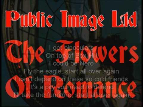 Public Image Ltd  - The Flowers Of Romance (lyrics)