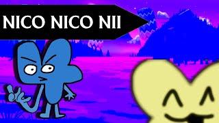 BFB 12b: Nico Nico Nii?