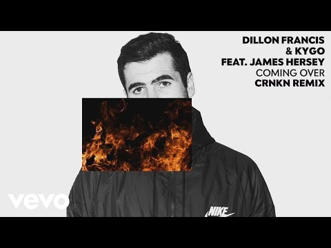 Dillon Francis, Kygo - Coming Over CRNKN Remix  ft. James Hersey