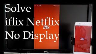 How to Solve iflix Netflix Movie No Display Problem - Anycast M9 plus M100 screenshot 3