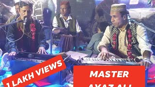 master ayaz ali qawwal