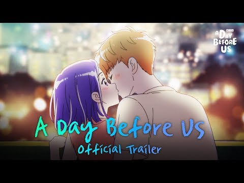 [A Day Before Us] Do You Want To Go Out With Me?