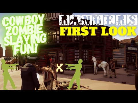 I am a Cowboy Zombie Slayer! | RANGERS First Look Gameplay |