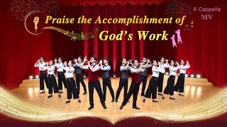 "Best Christian Music Video ""Praise the Accomplishment of God's Work"" (A Cappella)"