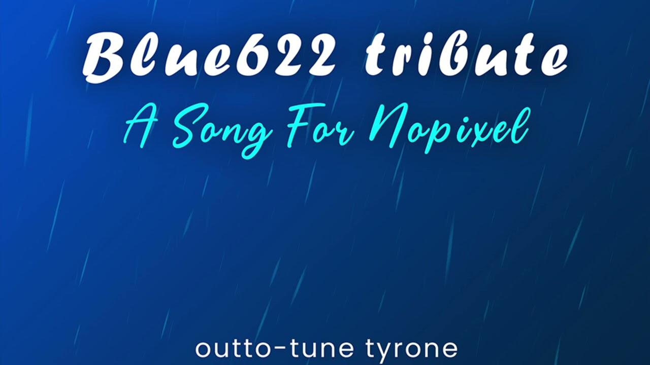 Blue622 Tribute - Outto-Tune Tyrone