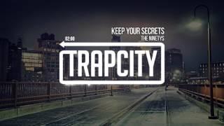 The Ninetys - Keep Your Secrets