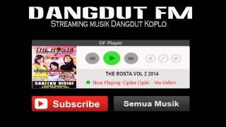 Cipika Cipiki Via Vallen The Rosta Vol 2 | Dangdut FM