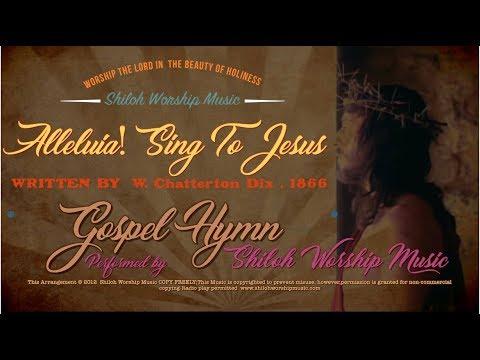 Alleluia! Sing To Jesus!-Classic Hymn w Lyrics by Shiloh Worship Music