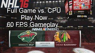 NHL 16 Gameplay Blackhawks vs. Wild Play Now (Xbox One)