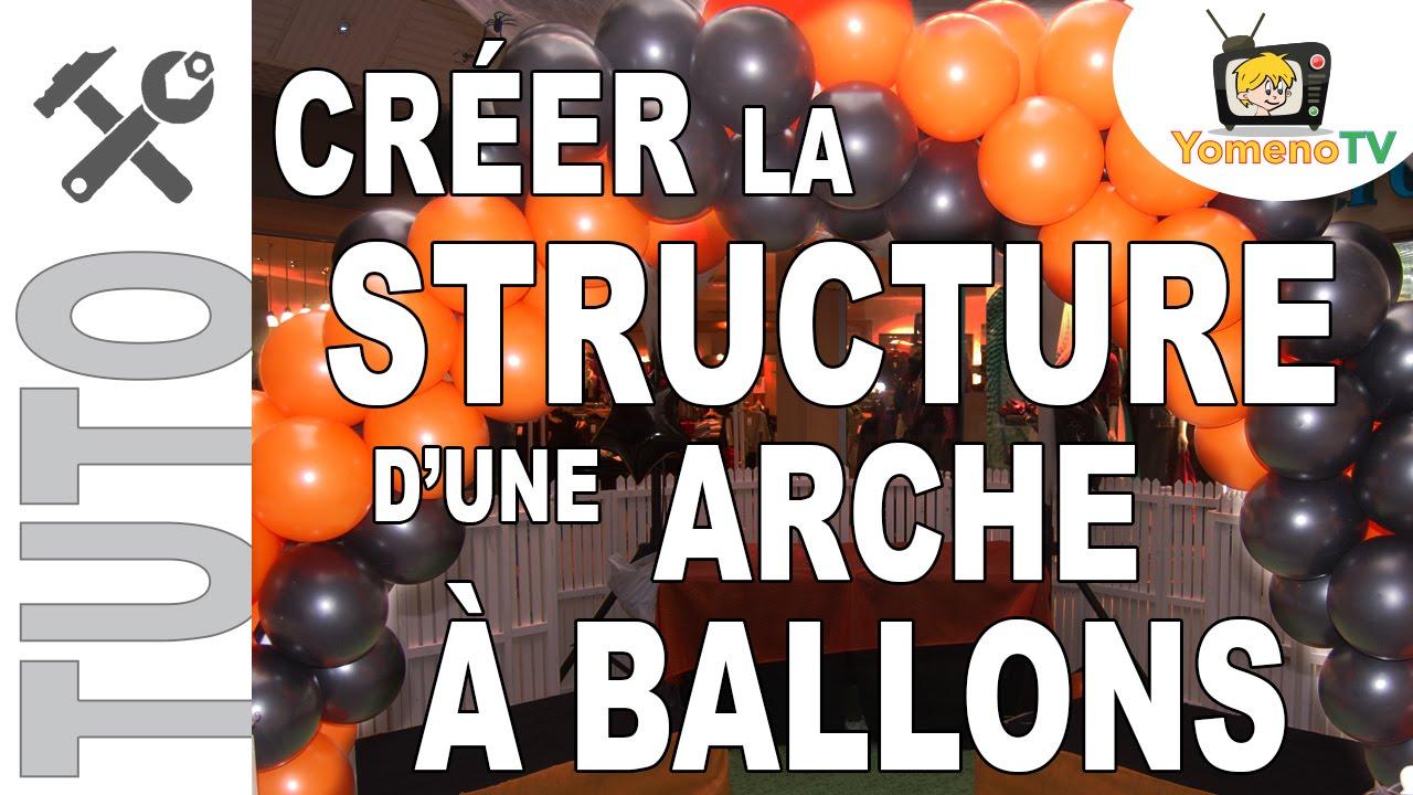 Tuto 002 cr er la structure d 39 une arche ballons youtube - Comment faire une arche ...