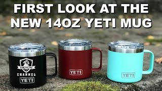 14OZ YETI MUG FIRST LOOK AND REVIEW