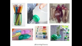 10 ways to reuse or recycle Old Plastic bottles | Learning Process