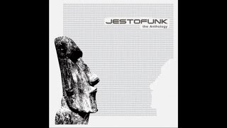Jestofunk - The Anthology (Full Album)