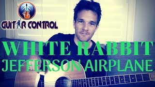 How To Play White Rabbit By Jefferson Airplane - Easy Acoustic Song Lesson