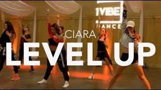 LEVEL UP - CIARA // Jen Colvin Choreo // 1Vibe Dance #levelupchallenge #parrisgoebel Video