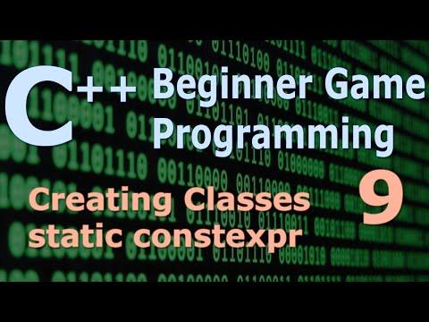 Beginner C++ Game Programming DirectX [Creating Classes/static constexpr] Tutorial 9