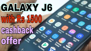 Samsung Galaxy J6 Unboxing Features & Specifications | Samsung Galaxy J6 Rs 1500 Cashback Offer