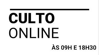 Culto Online | 30/08/2020
