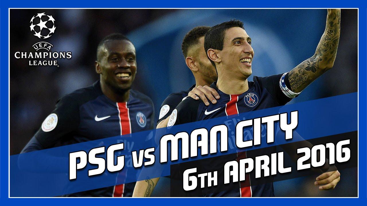 PSG vs Manchester City - 6th April 2016 - Match Prediction ...