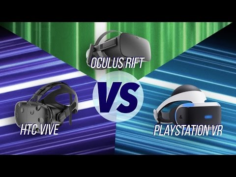 The Best VR Headset? HTC Vive vs Oculus Rift vs PS VR