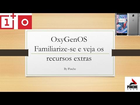 OnePlus 3T - OxygenOS (usabilidade e seus recursos extras)