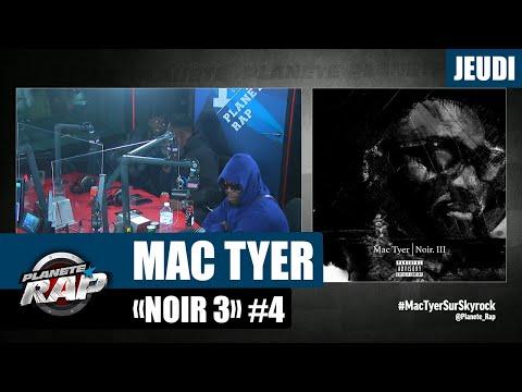 Youtube: Planète Rap – Mac Tyer«Noir 3» avec Dinos, Uzi, 2G, Momsii et Fred Musa! #Jeudi