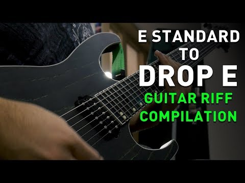 e standard to drop e, and everything in between (6 string to 8 string guitar riff compilation)
