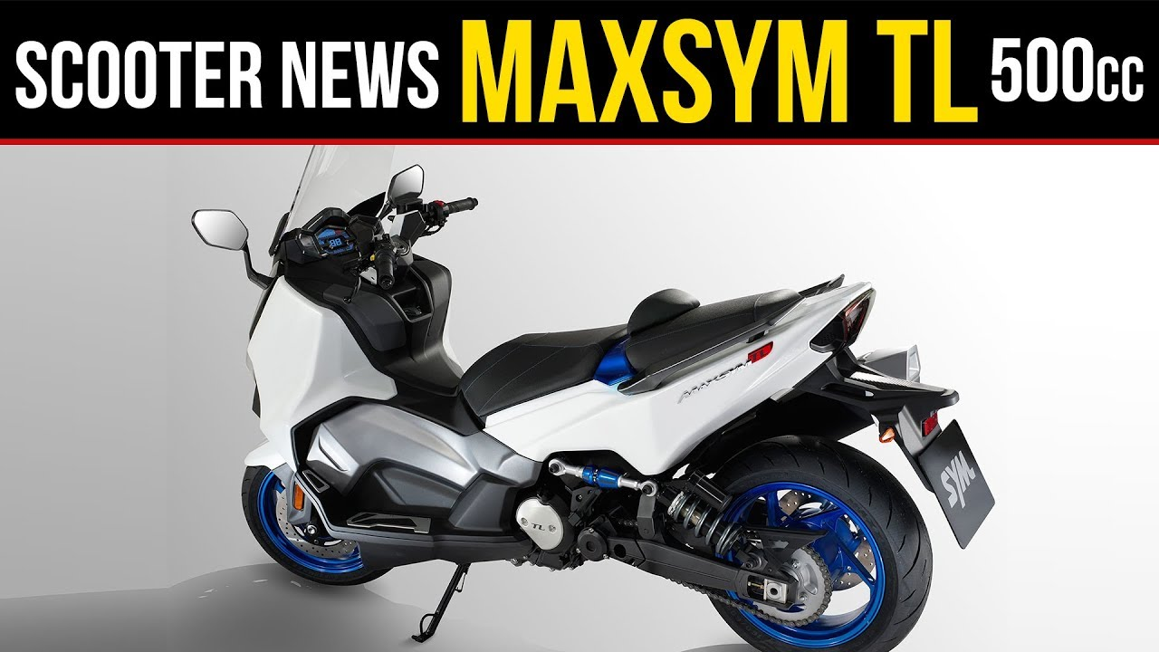 Lançamento da MaxSym TL 2018 Scooter de 500 Cilindradas da Sym no Scooter  News