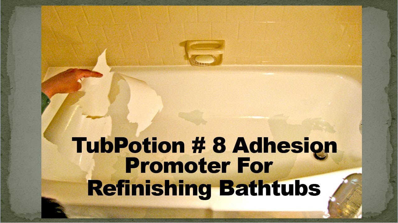 How to Prevent Peeling Bathtub Coatings -TubPotion # 8 Adhesion ...