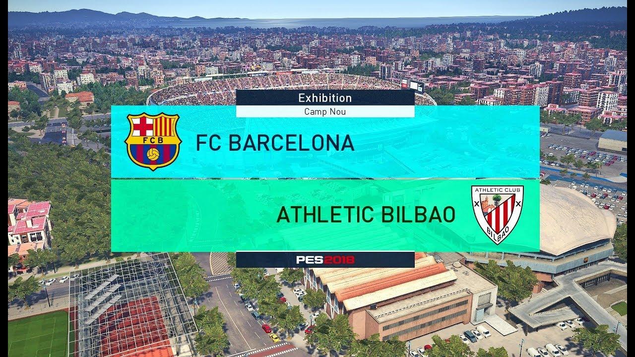 Barcelona - Athletic Bilbao (PES 2018) - YouTube