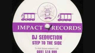 DJ SEDUCTION  -  STEP TO THE SIDE