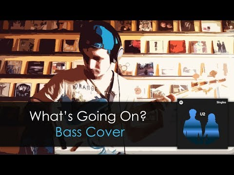 U2 What's Going On Bass Cover TABS DaniB5000