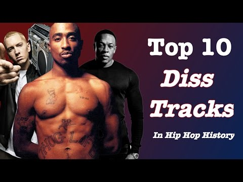 DISS TRACKS - Top 10 Diss Songs in HIP HOP HISTORY