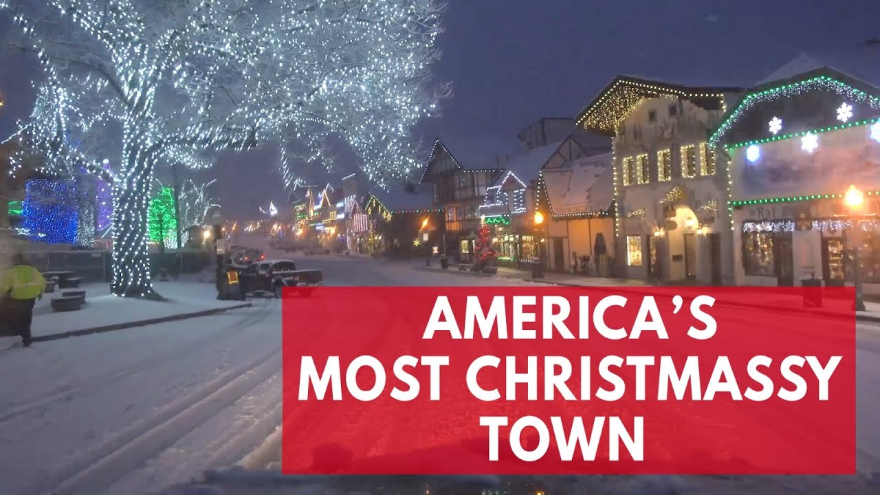 Christmas Town Usa.Is This The Most Magical Christmas Town In America