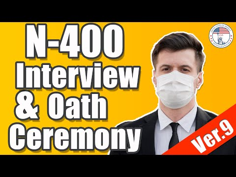 US Citizenship Interview Practice 2020 During COVID And Same-Day Oath Ceremony | N-400 Application