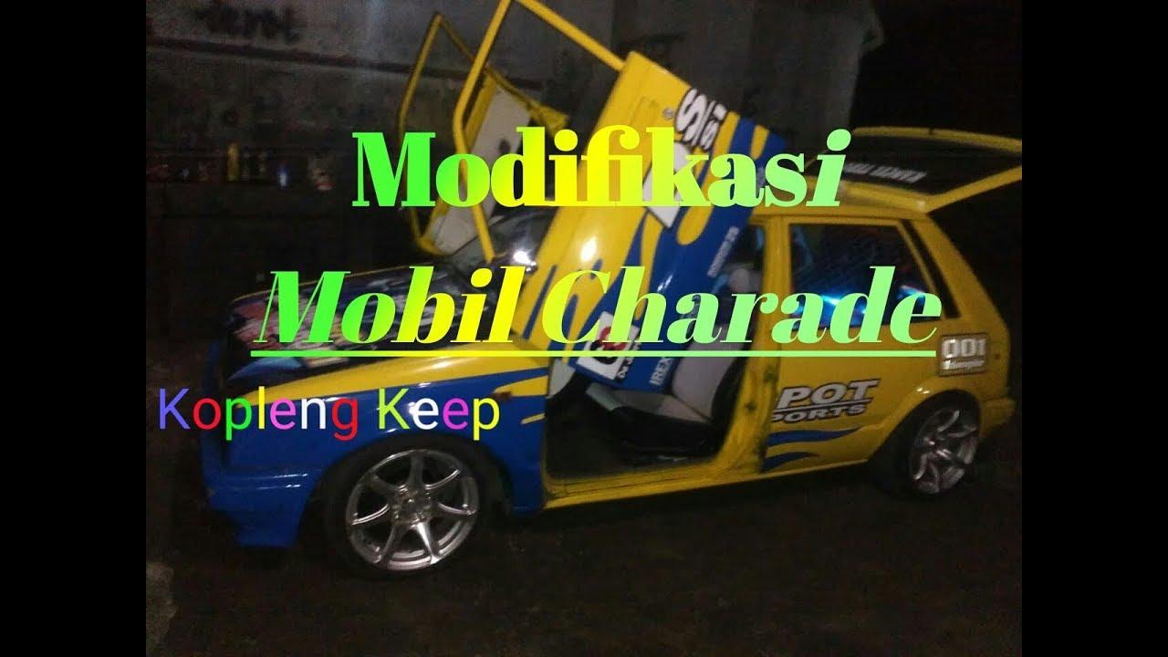 Modifikasi Daihatsu Charade G11 Youtube