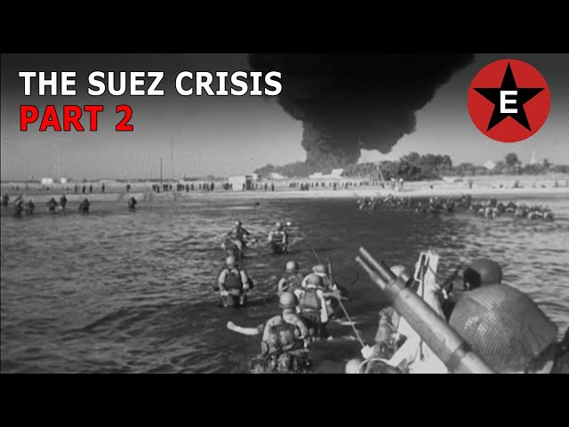 Suez Crisis Part 2 of 2