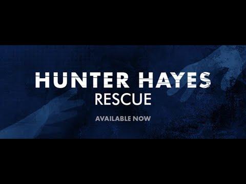 Rescue - Hunter Hayes (Lyrics)