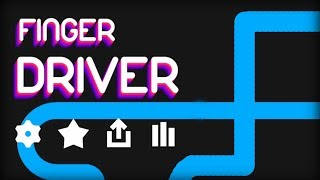 Finger Driver - Ketchapp Walkthrough