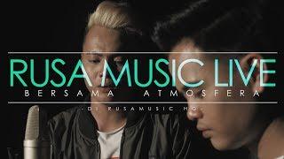 Atmosfera - Tak Tau Malu [Rusa Music Live]