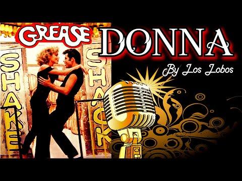 Grease • Donna by Los Lobos