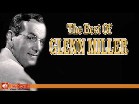 The Best of Glenn Miller | Jazz Music