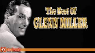 The Best of Glenn Miller | Jazz Music